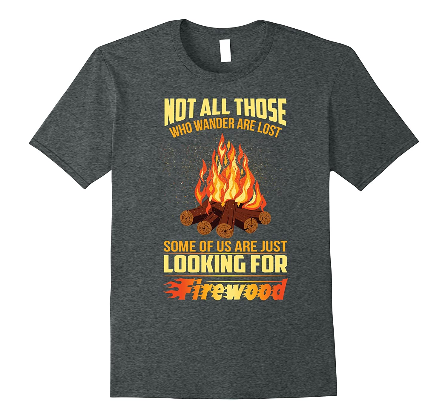 Camping not all those who wander are lost T-Shirt-TH