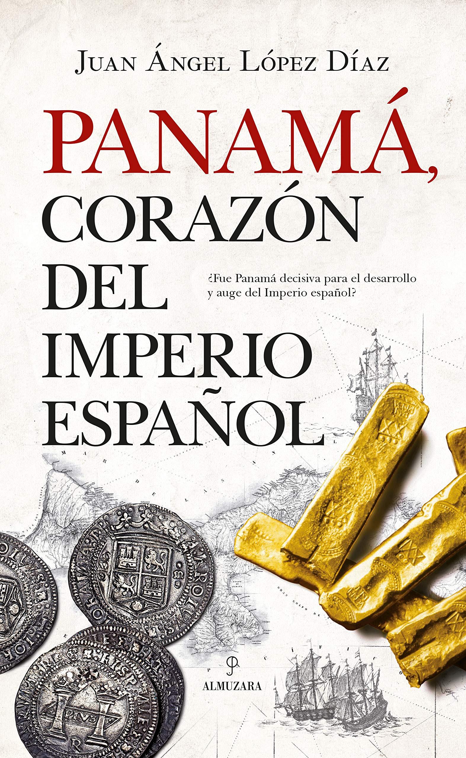 Panamá, corazón del Imperio español (Historia): Amazon.es: López ...
