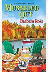 Musseled Out (A Maine Clambake Mystery Book 3) Kindle Edition