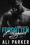 Forgotten Bodyguard 2: A Forbidden Fruit Novel