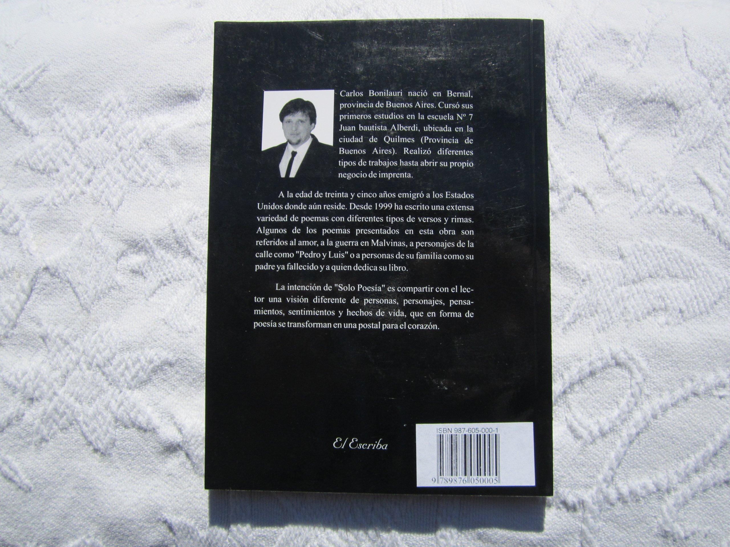 SOLO POESIA: Carlos Bonilauri, EL ESCRIBA: 9789876050005: Amazon.com: Books