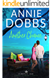 Another Chance (Firefly Inn Sweet Romance Series Book 1)