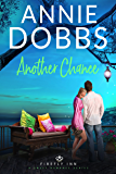Another Chance (Firefly Inn Sweet Romance Series Book 1)