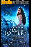 The Wife Lottery: Fallon (Six Men of Alaska Book 1)