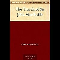 The Travels of Sir John Mandeville (免费公版书) (English Edition)