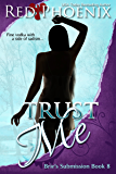 Trust Me (Brie's Submission, #8)