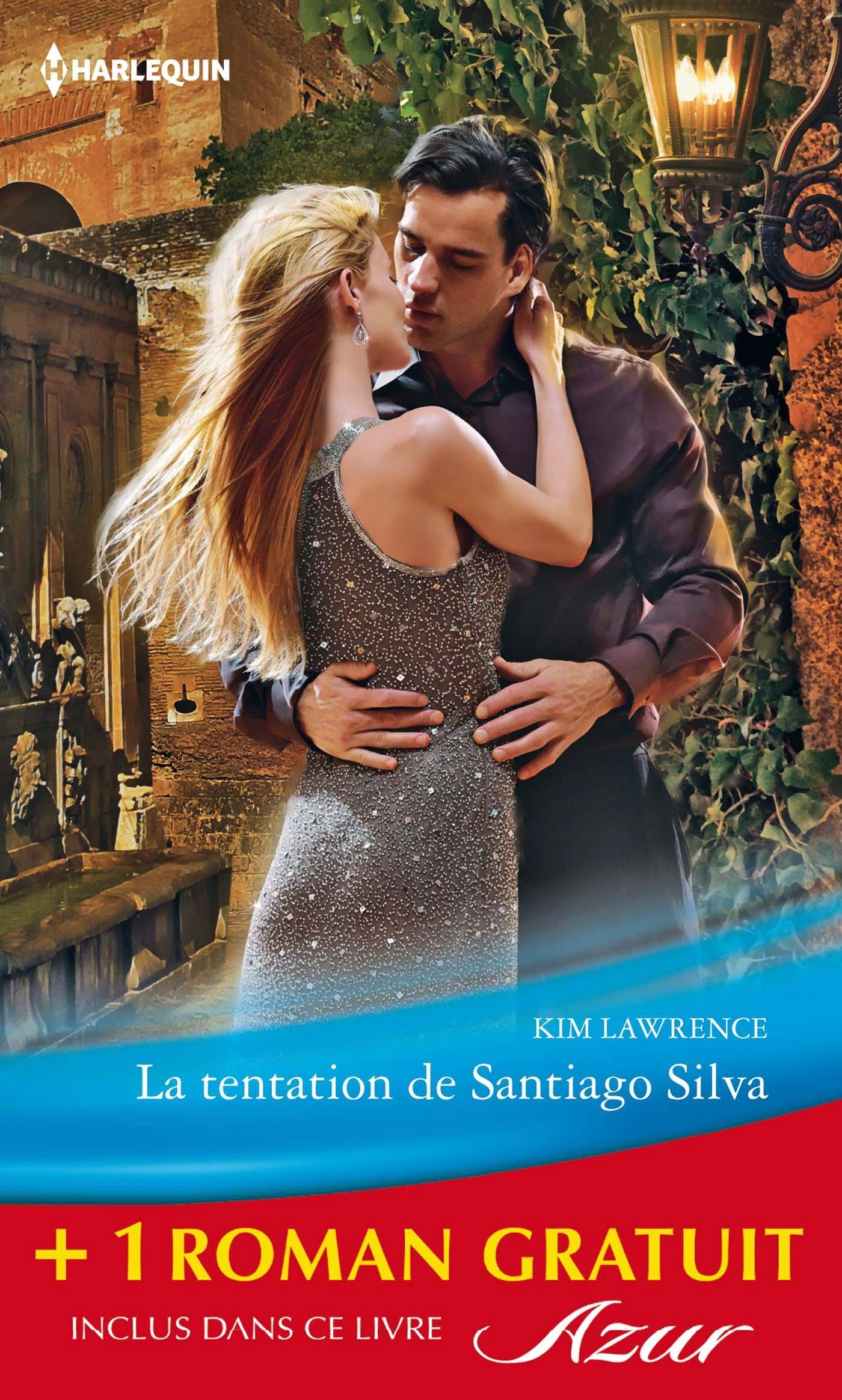 La tentation de Santiago Silva - Amoureuse sur contrat : (promotion) (Azur) (French Edition)