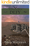 Defy (The Blades of Acktar Book 3)