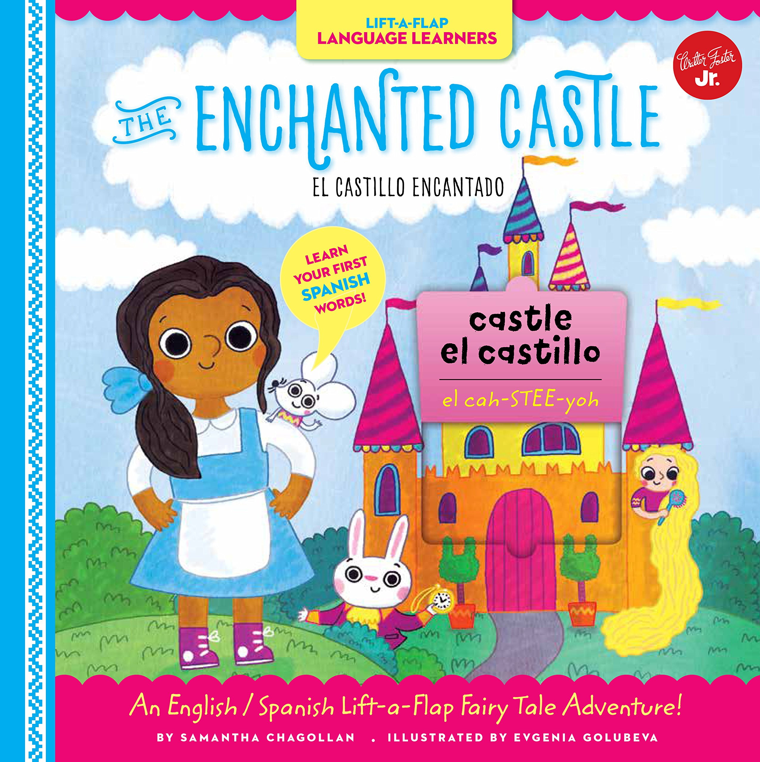 Lift-a-Flap Language Learners: The Enchanted Castle: An English/Spanish Lift-a-Flap Fairy Tale Adventure! (Spanish Edition) by Walter Foster Jr