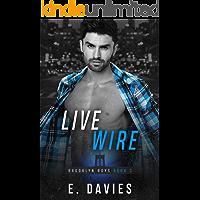 Live Wire (Brooklyn Boys Book 2)