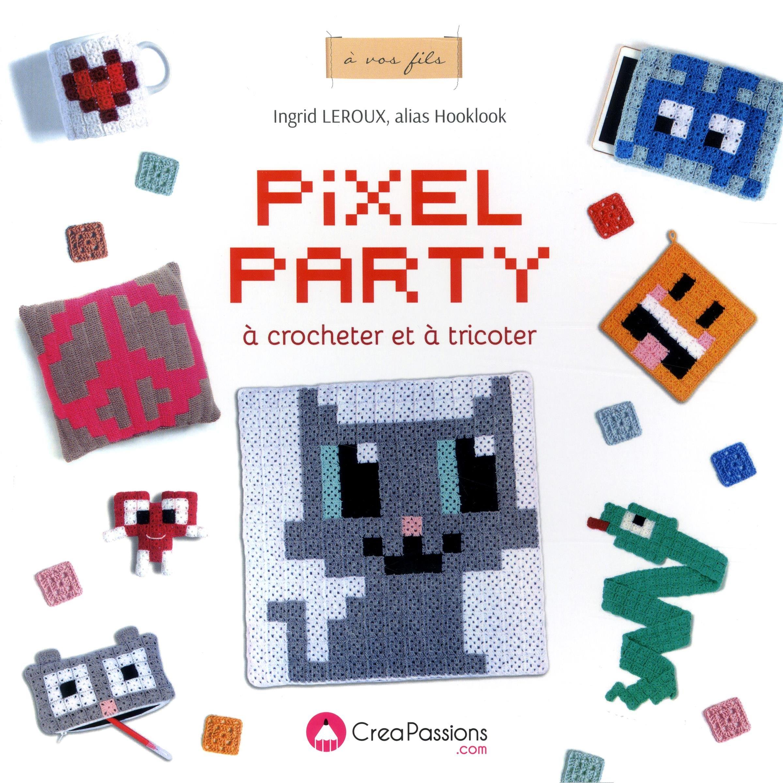 Amazonfr Pixel Party à Crocheter Et à Tricoter Ingrid
