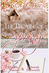 The Promise of Spring (Seasons of Change Book 2)