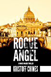 Rogue Angel (Inspector Marco Magro Book 1)