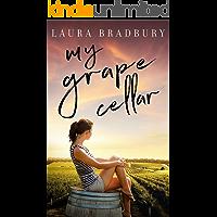 My Grape Cellar (The Grape Series Book 8)