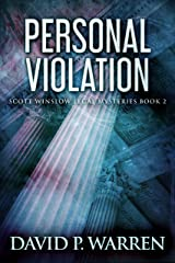 Personal Violation (Scott Winslow Legal Mysteries Book 2) Kindle Edition
