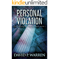 Personal Violation (Scott Winslow Legal Mysteries Book 2)