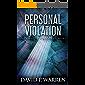 Personal Violation (Scott Winslow Legal Mysteries Book 2)