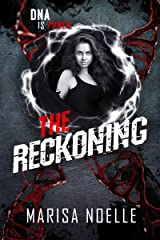 The Reckoning: The Unadjusteds book 3 Kindle Edition