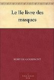 Le IIe livre des masques