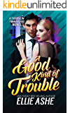 A Good Kind of Trouble (A Trouble in Twin Rivers Novel Book 1)