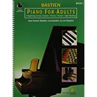 Piano for Adults: A Beginning Course : Lessons, Theory, Technic, Sight Reading: 1