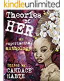 Theories of HER: an experimental anthology