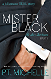 Mister Black: A Billionaire SEAL Story (In the Shadows, Book 1)