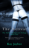 The Retreat: An Erotic BDSM Novel (The Perfect Submissive Book 2)