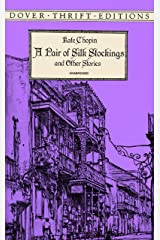 A Pair of Silk Stockings (Dover Thrift Editions) Kindle Edition