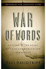 War of Words: Getting to the Heart of Your Communication Struggles Kindle Edition