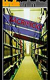 Sacrifício (Pesadelos Gratuitos Livro 3)