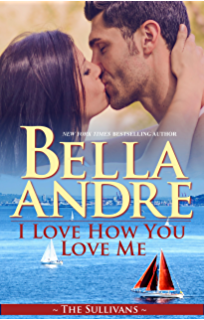 Kiss me like this the morrisons kindle edition by bella andre i love how you love me seattle sullivans 4 the sullivans book fandeluxe Image collections