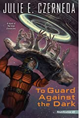 To Guard Against the Dark (Reunification Book 3) Kindle Edition