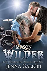 MASON WILDER: Radical Rock Stars Next Generation Duet Book 2 Kindle Edition