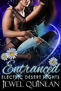 Entranced (Electric Desert Nights Book 1)