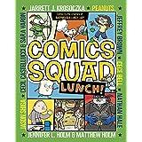 Comics Squad #2: Lunch!