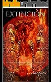 Extinción: LIbro completo. 1325 páginas. El fin de nuestra civilización, el comienzo de la cuarta civilización.
