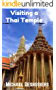 Visiting a Thai Temple: What to expect, how to behave, and how to get the most out of a visit to a temple in Thailand (Last Baht Guide Book 3) (English Edition)