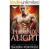 Phoenix Alight (Alpha Phoenix Book 4)
