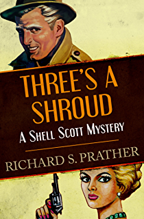 The scrambled yeggs the shell scott mysteries kindle edition threes a shroud the shell scott mysteries fandeluxe Document