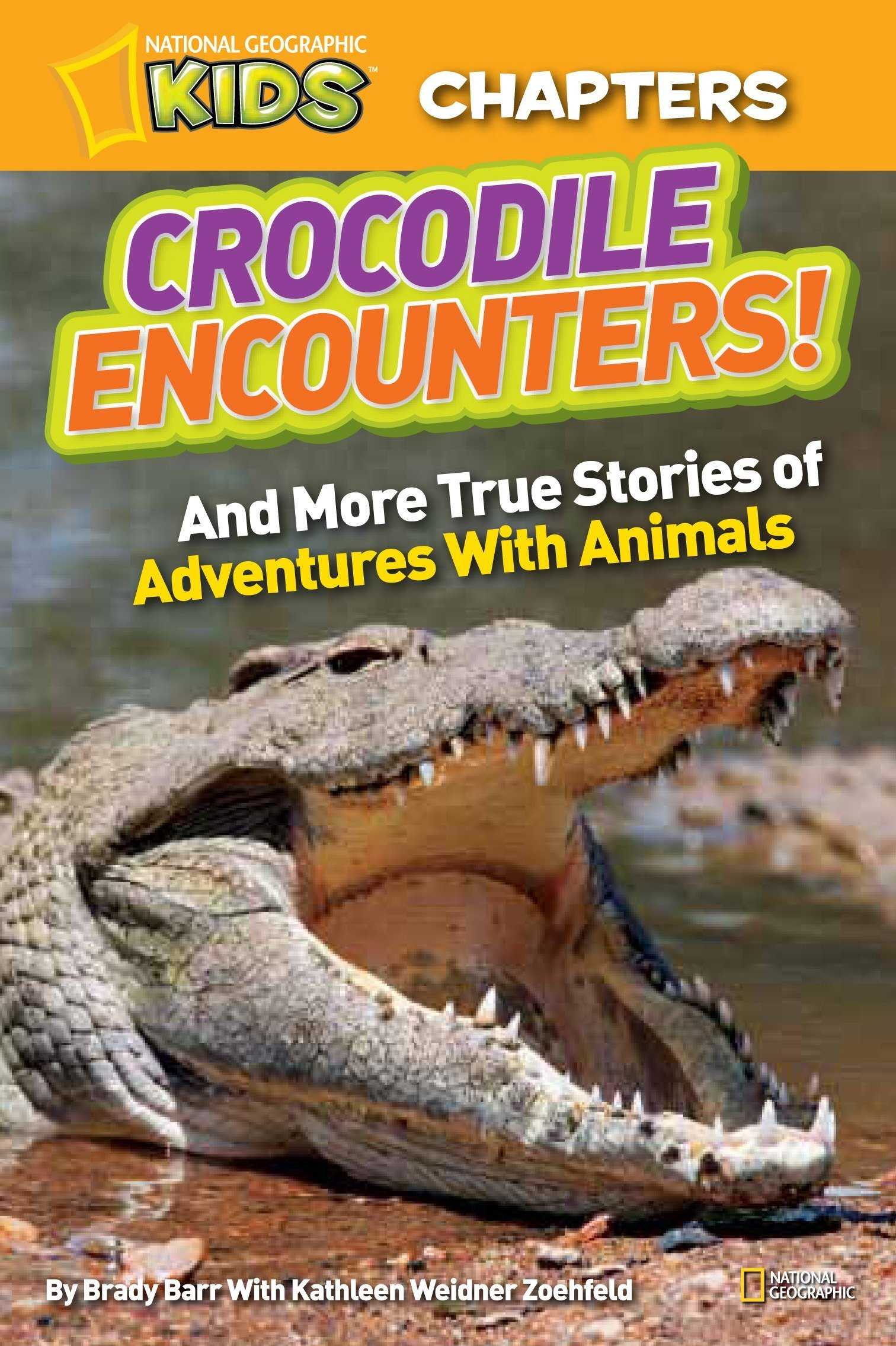 National Geographic Kids Chapters: Crocodile Encounters: and More True Stories of Adventures with Animals (NGK Chapters) pdf epub