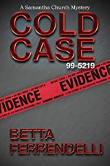 Cold Case No. 99-5219 (A Samantha Church Mystery Series Book 4) Kindle Edition