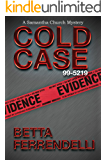 Cold Case No. 99-5219 (A Samantha Church Mystery Series Book 4)