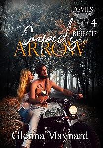 Cupid's Arrow (Devils Rejects MC Book 4)