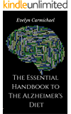 The Essential Handbook to the Alzheimer's Diet (English Edition)