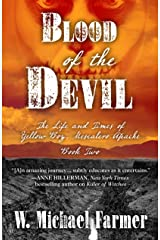 Blood Of The Devil (The Life and Times of Yellow Boy, Mescalero Apache) Hardcover