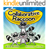 The Collaborative Raccoon: Learn why you should work together with your family and friends!