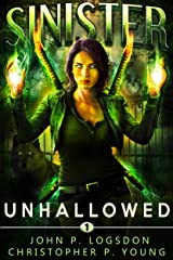 Sinister: Unhallowed (Black Ops Paranormal Police Department Book 1) Kindle Edition