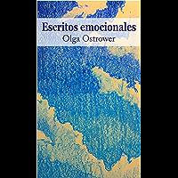 Escritos emocionales (Spanish Edition)
