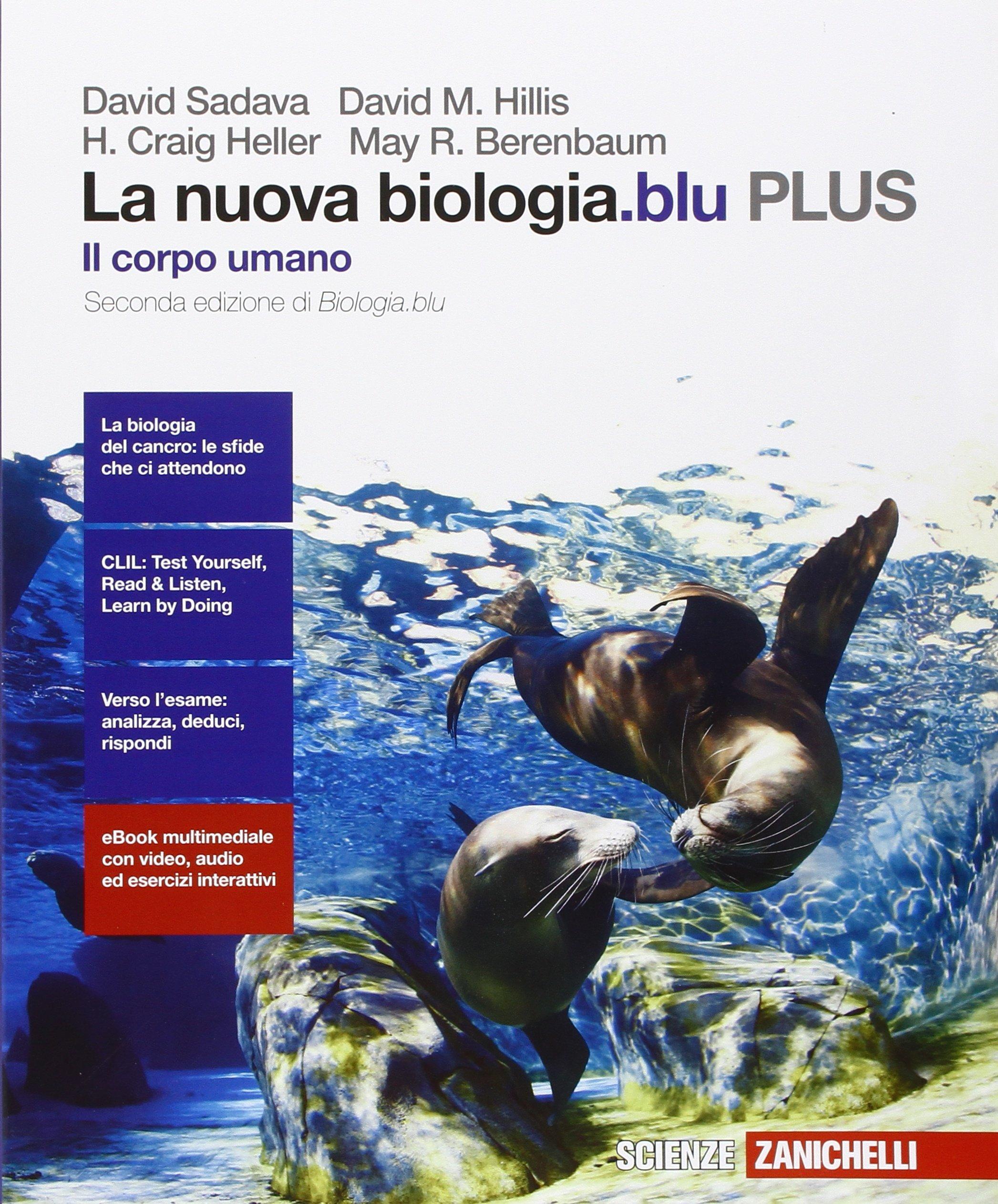La nuova biologia.blu PLUS – Il corpo umano, libro di biologia per scuole superiori